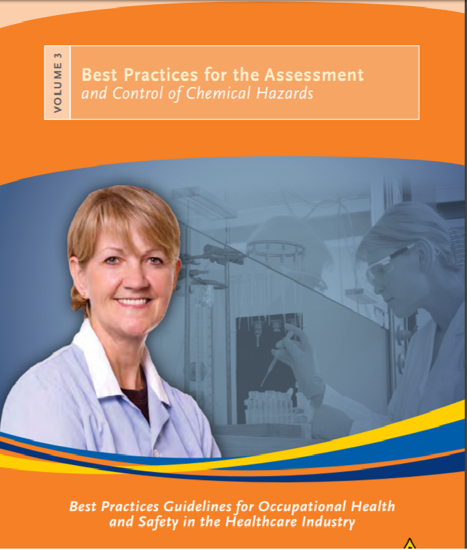 Picture of Best Practices Guidelines for Occupational Health and Safety in the Healthcare Industry. Volume 3: Best Practices for the Assessment and Control of Chemical Hazards