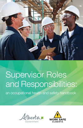 Picture of Supervisor Roles and Responsibilities: an occupational health and safety handbook
