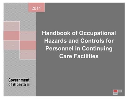 Picture of Handbook of Occupational Hazards and Controls for Personnel in Continuing Care Facilities