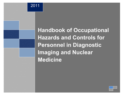 Picture of Handbook of Occupational Hazards and Controls for Personnel in Diagnostic Imaging and Nuclear Medicine