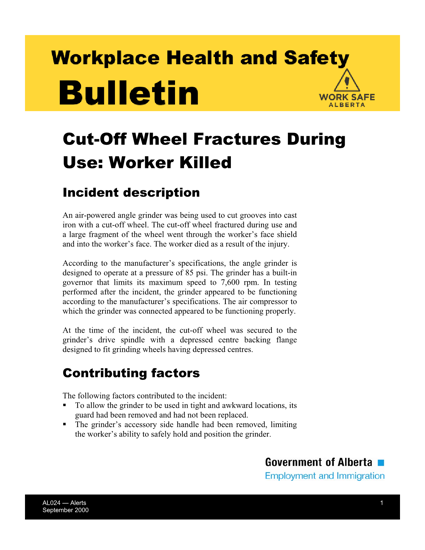 OHS Publication  Cut-Off Wheel Fractures During Use: Worker Killed