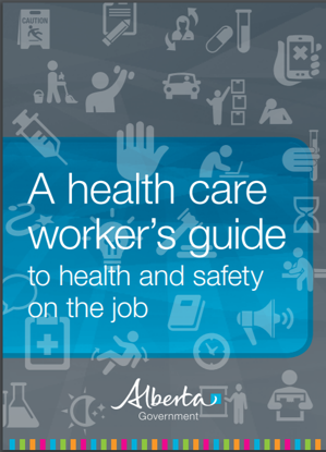 Picture of A health care worker's guide to health and safety on the job