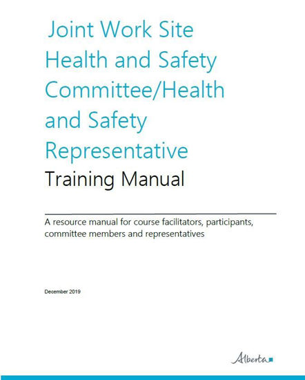Picture of Joint Work Site Health and Safety Committee/Health and Safety Representative Training Manual