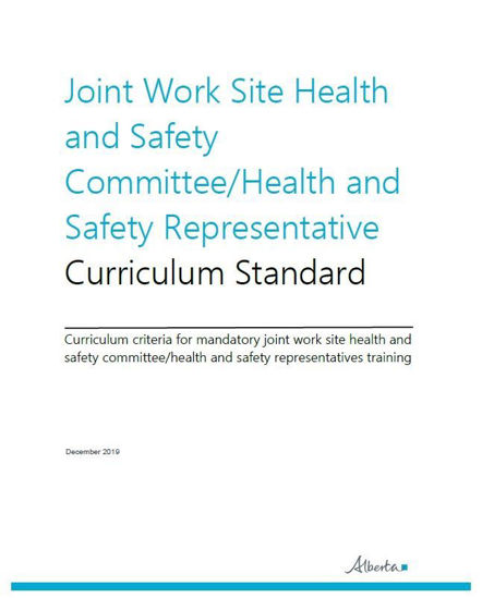 Picture of Joint Work Site Health and Safety Committee/Health and Safety Representative Curriculum Standard
