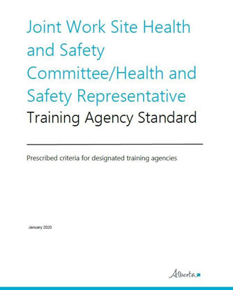 Picture of Joint Work Site Health and Safety Committee/Health and Safety Representative Training Agency Standard